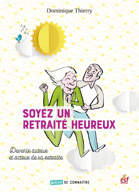 Soyez un retraité heureux