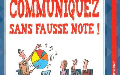 Communiquez sans fausse note !