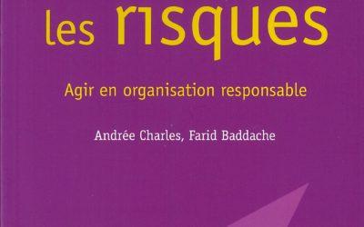 Prévenir les risques Agir en organisation responsable